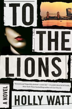 """Read """"To the Lions A Novel"""" by Holly Watt available from Rakuten Kobo. An international thriller featuring a female journalist who stumbles upon a dark conspiracy, and her determination to fo. Popular Short Stories, London Nightclubs, Refugee Crisis, Penguin Random House, Human Mind, Book Nerd, Bestselling Author, Lions, Audio Books"""