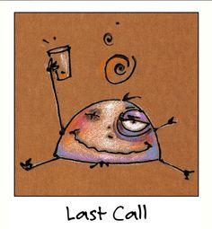 Last Call....KevinLahvic