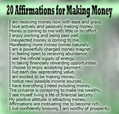 20 Affirmations For Making Money Pictures, Photos, and Images for Facebook, Tumblr, Pinterest, and Twitter