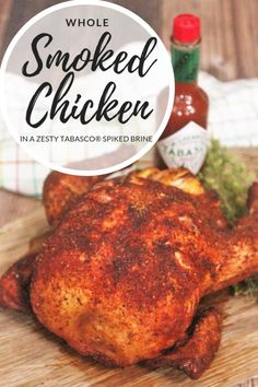 This Whole Smoked Chicken is incredibly juicy thanks to the homemade Zesty TABASCO® Spiked Brine. It is so tender and flavorful, you'll want to make extra to use in salads, soups, and dinners the whole week! #sponsored by TABASCO®. Smoked Chicken Brine, Smoked Chicken Recipes, Smoked Whole Chicken, Stuffed Whole Chicken, Smoked Chicken Electric Smoker, Chicken Smoker Recipes, Grilled Whole Chicken, Smoked Pork, Grilling Recipes