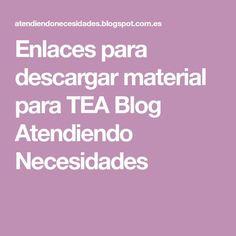 Enlaces para descargar material para TEA Blog Atendiendo Necesidades