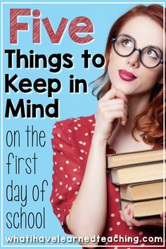 Is your first day of school drawing near? Here are five things to keep in mind as you plan your first day. Whether it's your first first day or your 20th first day, these tips will help make it go smoothly. #firstdayofschool #teachertips #newteacher #teachingelementaryschool #elementaryschool