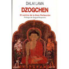 """""""XIV #Dalai #Lama - Dzogchen: El camino de la Gran Perfección"""". Este libro es una colección de enseñanzas magistrales impartidas por el Dalai Lama sobre Dzogchen, el camino místico de la tradición Nyingma del Budismo tibetano."""