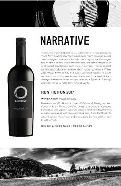 Narrative | 2017 Non-Fiction Tasting Notes from the Okanagan Valley Nonfiction, Wines, Vodka Bottle, Deserts, Conditioner, Non Fiction, Postres, Dessert, Plated Desserts