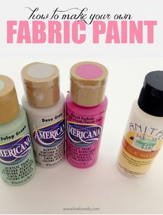 Make any color paint into FABRIC paint. You can get fabric 'textile medium' at most craft stores. You just mix it with any color acrylic paint and it instantly turns it into fabric paint!