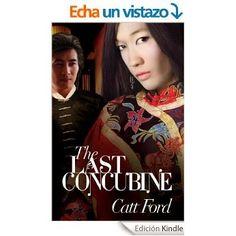 Pasión por la novela romántica: Reseña de La última concubina de Catt Ford