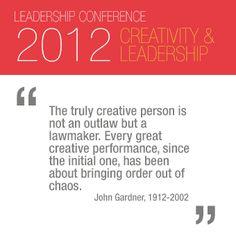 CREATIVITY & LEADERSHIP.