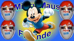 4 Micky Maus & Freunde,Kinder Überraschung,Kinder Surprise,unboxing, Animation,mickey mouse clubhouse,mickey mouse,disney,minnie mouse,my,love,
