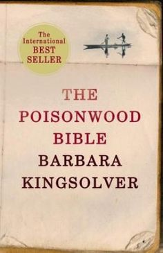 Buy The Poisonwood Bible Book by Barbara Kingsolver, Barbara Kingsolver and Barbara Kingsolver (9780571201754) at Whitcoulls with free shipping