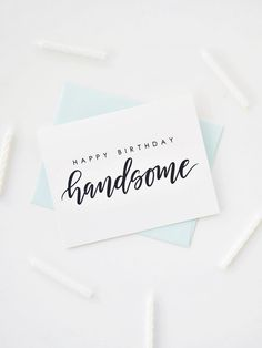 Handsome Card Happy Birthday Card Birthday Card For Him