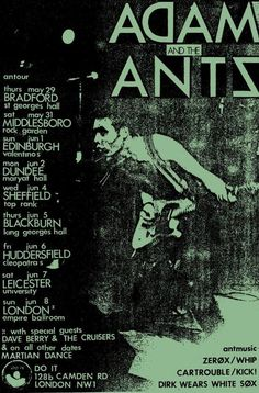 Adam And The Ants at Empire Ballroom Jun with Dave Berry and the Cruisers and Martian Dance Poster Ant Music, Rock Music, Concert Posters, Music Posters, Rock Band Photos, Rock Band Posters, Punk Poster, Wayne's World, Upcoming Concerts