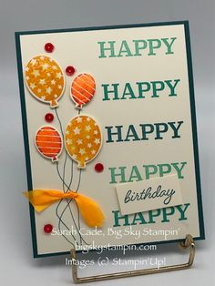 Big Sky Stampin' So Much Happy bundle Happy Balloons, Up Balloons, Reasons To Be Happy, Some Cards, Big Sky, Card Making Inspiration, Handmade Birthday Cards, Diy Scrapbook, Stamping Up