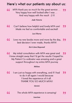92%* OF OUR PATIENTS WOULD RECOMMEND US TO THEIR FRIENDS! Here is what some of our Patients say about us!    #MYA #MYASPACE #MYAForum #Quotes #SurgeryQuotes #Surgery #BreastEnlargement #VaserLiposuction #Liposuction #Rhinoplasty