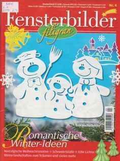 Zdjęcie: Fenterbilder filigran Nr.4 Book Crafts, Diy And Crafts, Paper Crafts, Christmas Projects, Christmas And New Year, Christmas Window Decorations, Cross Stitch Magazines, Magazine Crafts, Magazines For Kids