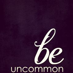 Standards are overrated. Be uncommon. Be true. Be you.  www.portiajoycewellness.com