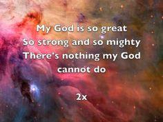 My God is Big (song on youtube)