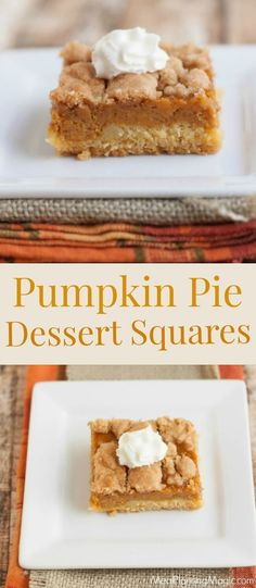 My Pumpkin Pie Dessert Squares give traditional pumpkin pie a makeover for a twist on an old favorite. It's easy to make ahead, too! Pumpkin Squares, Easy Pumpkin Pie, Pumpkin Pie Bars, Homemade Pumpkin Pie, Pumpkin Dessert, Pie Dessert, Fall Dessert Recipes, Fall Desserts, Just Desserts