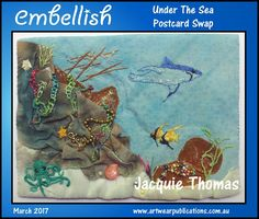 """""""Under the Sea"""": I had been reading an article on the shipwrecked Santa Margarita which foundered off the Florida Keys in 1622, taking with her to the bottom of the ocean a cargo of New World wealth, so it became my inspiration for the theme """"under the sea"""". The method used to depict this scene was painted fabric for the ocean, rocks, hulk of the ship and the treasure chest. The rocks were then hand-stitched to the background (ocean), the hulk and chest appliquéd in place and the rest…"""
