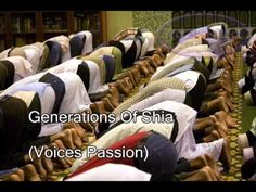 Generations Of Shia (Voices Of Passion) Shia Islam, The Voice, Passion, Youtube, Youtubers, Youtube Movies
