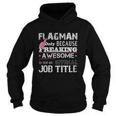 Awesome Flagman Shirt #tee #fashion. SATISFACTION GUARANTEED  => https://www.sunfrog.com/Jobs/Awesome-Flagman-Shirt-Black-Hoodie.html?id=60505
