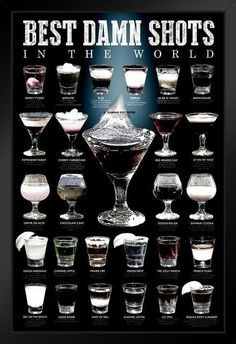 Best Damn Shots In The World Chart Cool Huge Large Giant Poster Art - Poster Foundry Party Drinks Alcohol, Liquor Drinks, Alcohol Drink Recipes, Alcoholic Drinks, Cocktails, Beverages, Bourbon Liquor, Whiskey, Cool Wall Decor