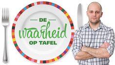 De waarheid op tafel   Voedingscentrum http://www.voedingscentrum.nl/nl/thema-s/dewaarheidoptafel.aspx