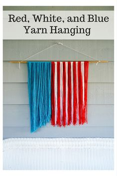 This fun Red, White, and Blue Yarn Hanging is the perfect patriotic decor! This fun Red, White, and Blue Yarn Hanging is the perfect patriotic decor! Patriotic Crafts, Patriotic Decorations, July Crafts, Holiday Crafts, Yarn Crafts, Decor Crafts, Craft Tutorials, Craft Ideas, Diy Ideas
