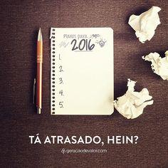 Nunca é tarde pra começar