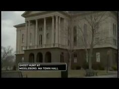 Ghost Videos, Ghost Hunters, Most Haunted, Town Hall, Paranormal, Activities, News, World, Youtube