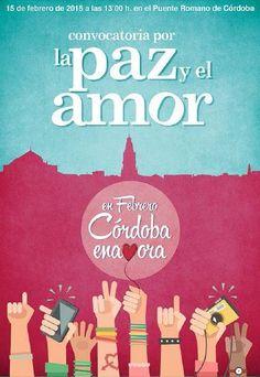 """CONVOCATORIA POR LA PAZ Y EL AMOR El Puente Romano será escenario de un encuentro multitudinario que reunirá a decenas de cordobeses y visitantes bajo el lema: """"Córdoba por la Paz y el Amor"""". Un mensaje que resume el espíritu de concordia que nuestra ciudad inspira y comparte con turistas y vecinos."""