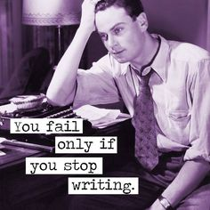 Most of us are very scared to start writing our first lines and not being happy with the results. But remember: the only failure is not starting. #writing #books
