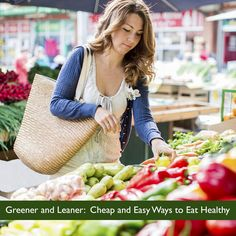 Greener and Leaner: Cheap and Easy Ways to Eat Healthy