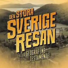 Den stora Sverigeresan - eller Geografens testamente - UR Play