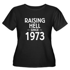 lol raising hell ...I need this for my 40th party this year.who loves me to get it!