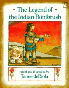 The Legend of the Indian Paintbrush by Tomie dePaola, http://www.amazon.com/dp/0698113608/ref=cm_sw_r_pi_dp_ZVAdsb1E5H558