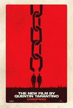 The first teaser poster for The Weinstein Company's Django Unchained, the next film from director Quentin Tarantino starring Jamie Foxx, Christoph Waltz, Samuel L. Jackson, Kurt Russell and Leonardo DiCaprio. Django Unchained, Christoph Waltz, Leonardo Dicaprio, Free Willy, Saul Bass, West Side Story, Forrest Gump, Great Movies, New Movies