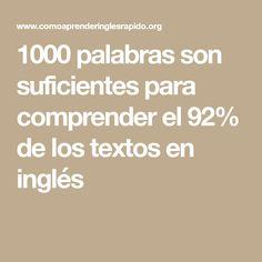 1000 palabras son suficientes para comprender el 92% de los textos en inglés