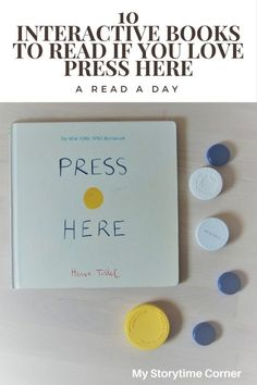 10 Interactive Picture Books to Read if You Love Press Here by Herve Tullet from My Storytime Corner