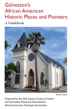 A source to Galveston's rich African-American heritage is simply a click away.    The recently updated guide or brochure, Galveston's African American Historic Places and Pioneers: A Guidebook, which is ideal for self-guided tours, is available through Galveston.com.