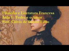 Fedra e o Amor - Prof. Clóvis de Barros Filho - YouTube