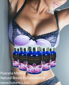 Natural Breast Enhancement! www.botanics.asia/pueraria_mirifica