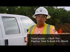 TransCanada — I Built This Pipeline — Time To Build KXL — Short - YouTube
