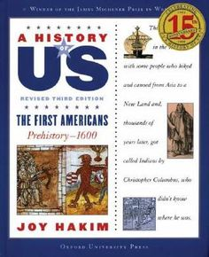 A History of US: Volume 1: The First Americans (History of US) by Joy Hakim