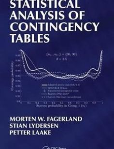 Contingency table chi squac statistics pinterest statistical analysis of contingency tables 1st edition free download by morten fagerland stian lydersen petter laake isbn 9781466588172 with booksbob watchthetrailerfo