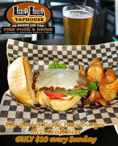 We've got our $10 Barley Beef burger and brew special