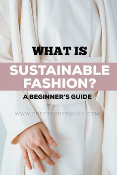 Let's cover the basics of sustainable fashion. Is it ethical, eco-friendly, slow? Why is is great for the environment? And why is it great for the people working in the industry? You'll see, the world of sustainable fashion is a fascinating one. It keeps