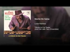 """Noche de Salsa""  - LOUIE RAMIREZ"