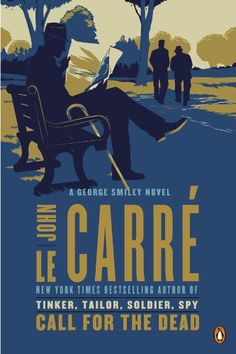 Amazon.com: Call for the Dead: A George Smiley Novel (George Smiley Novels Book 1) eBook: John le Carre: Kindle Store