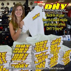 If you check-in on your favorite social media site while you're at #DHYMotorsports just show our front receptionist and receive a free DHY T-Shirt! Supplies limited, see store for details.