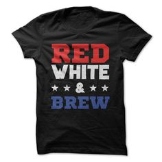 Red, White and Brew 4th of July T-shirts
